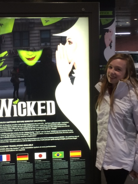 We saw Wicked in New York, and….
